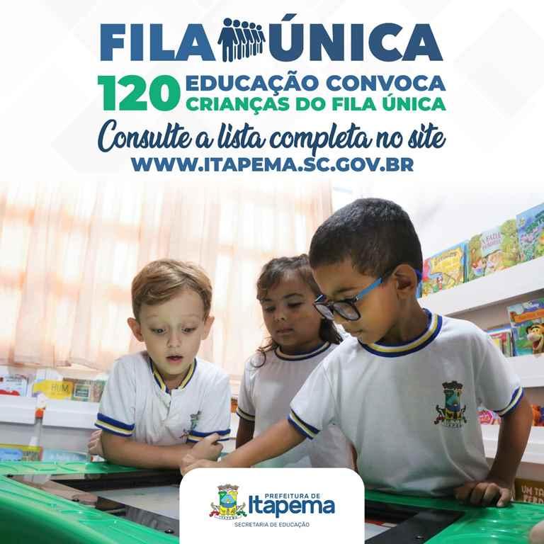 Educação convoca 120 crianças do Fila Única