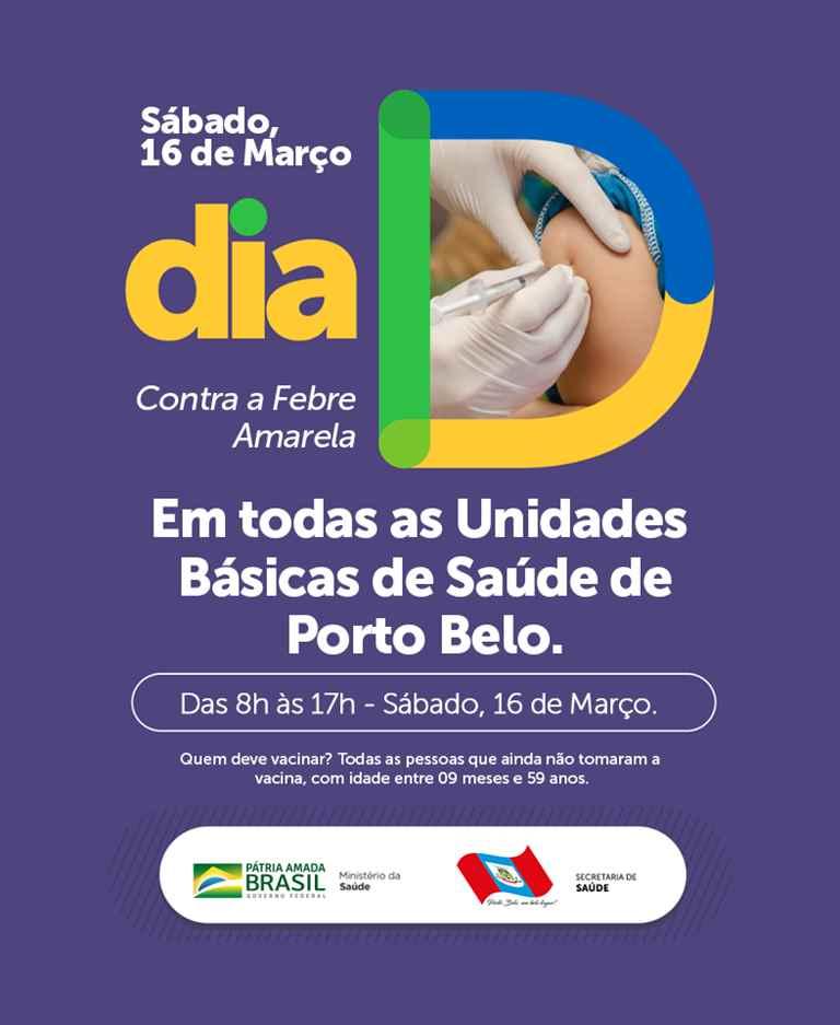 PORTO BELO – Sábado é dia D contra a febre amarela