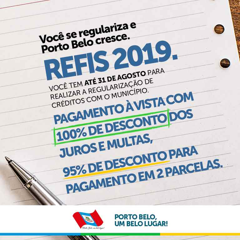 PORTO BELO - Porto Belo lança REFIS 2019