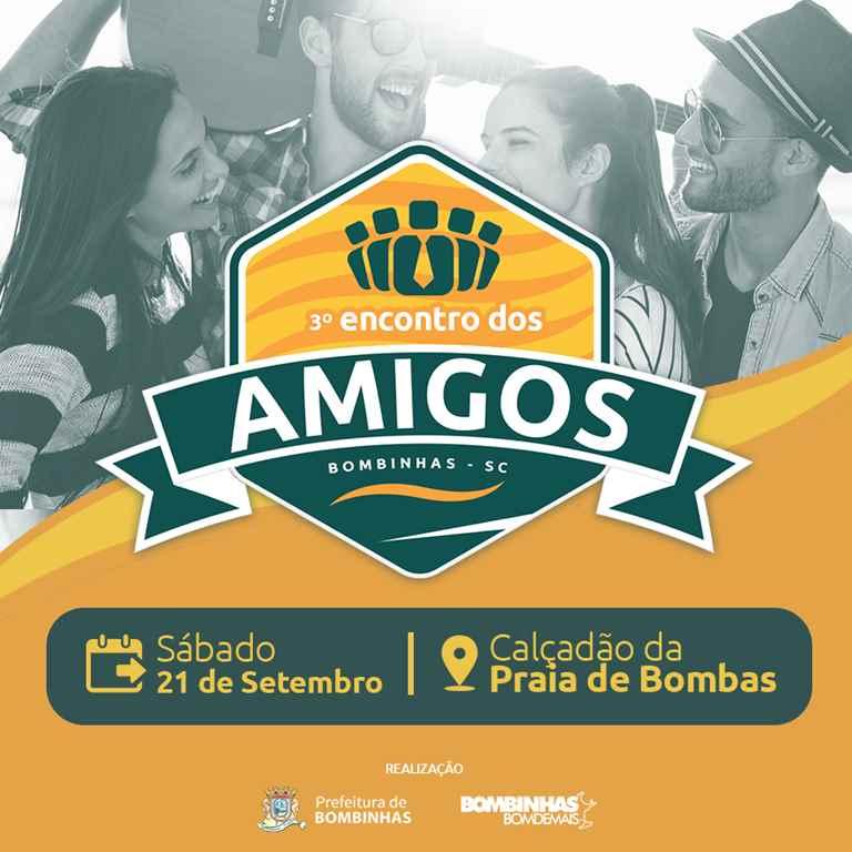 BOMBINHAS - Bombinhas promove Encontro dos Amigos