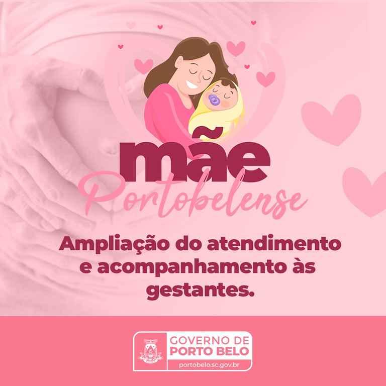 PORTO BELO - Projeto Mãe Portobelense amplia atendimento às gestantes