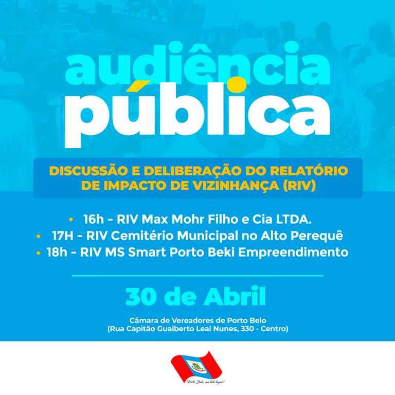 PORTO BELO - Porto Belo realiza Audiências Públicas para discussão e deliberação de RIV